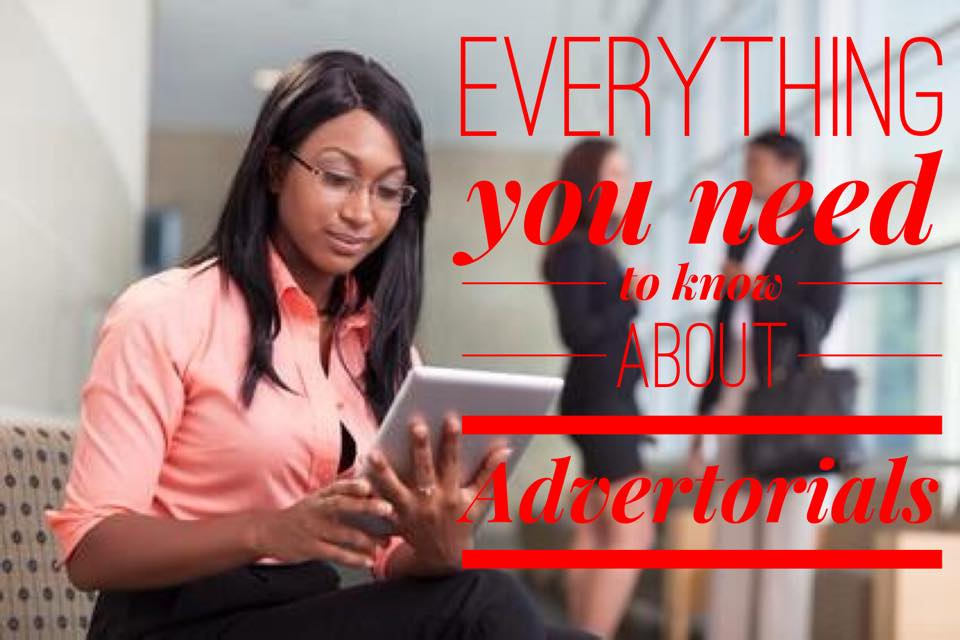 Why Your Brand Should Use Advertorials